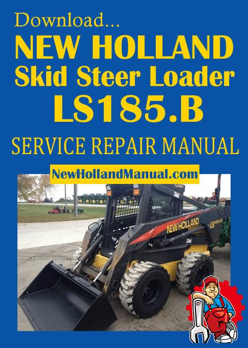 New Holland Skid Steer Loader Manual Service Manual Archives ... on new holland ls120, new holland l553, new holland ls190, new holland c185, new holland l783, new holland lx885, new holland ls160, new holland lt185b, new holland ls180, new holland lx485,